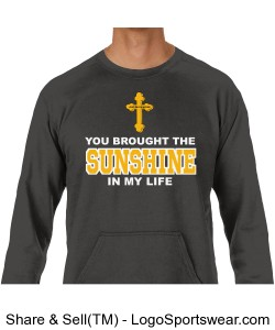You Brought the Sunshine in my Life Adult Pullover Design Zoom